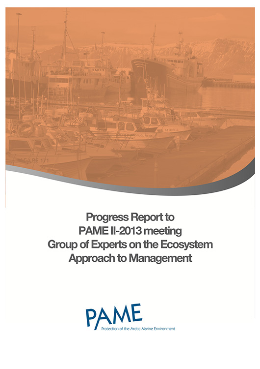 Ecosystem Approach Progress Report to PAME II-2013