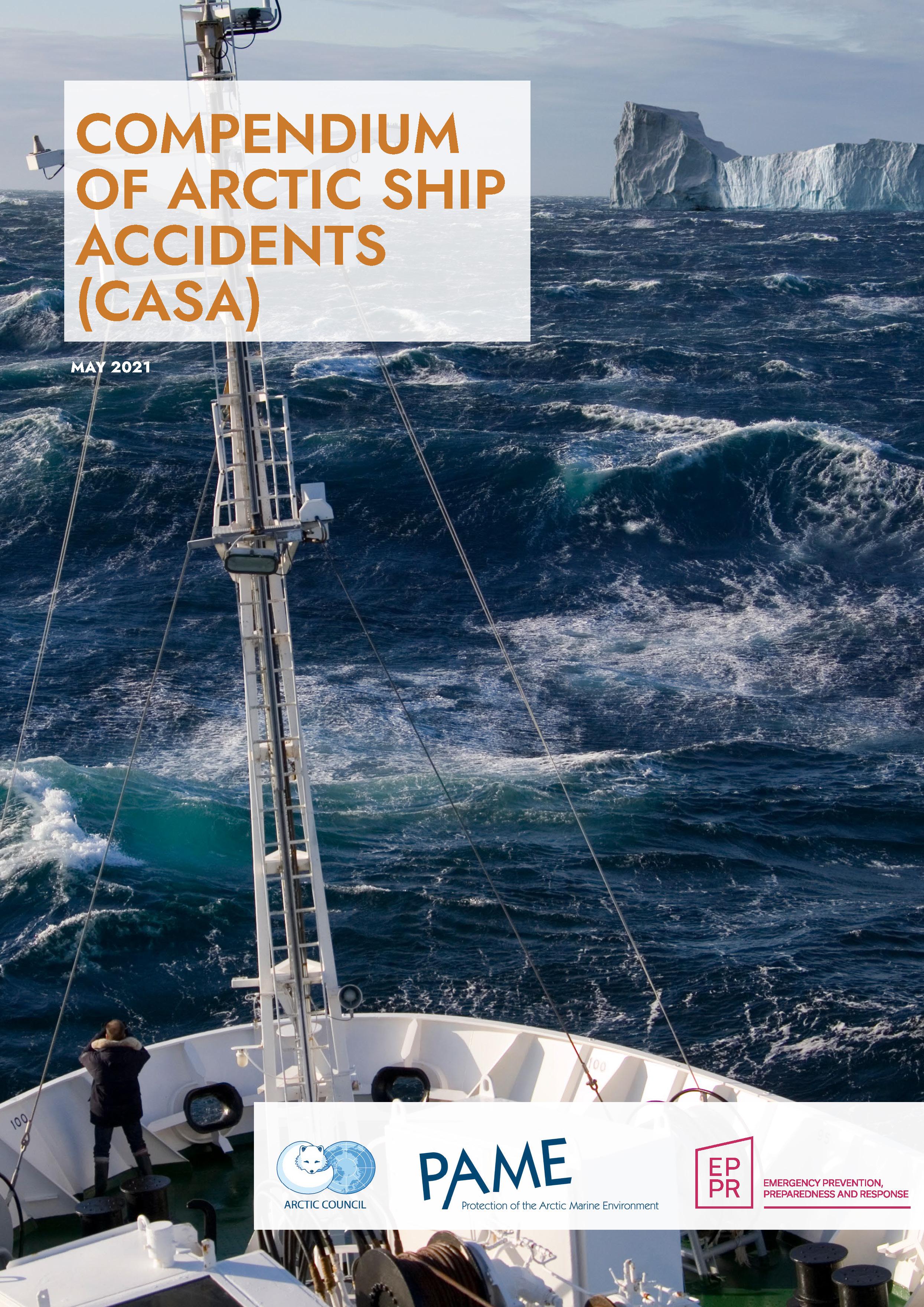 Compendium of Arctic Ship Accidents (CASA): Final Report