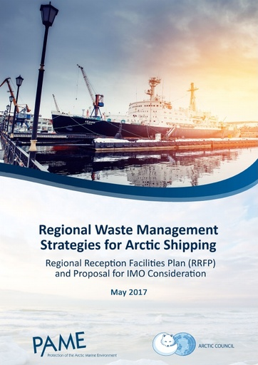 Regional Reception Facilities: Proposal for a new output to amend MARPOL to allow the establishment of regional arrangements in the Arctic