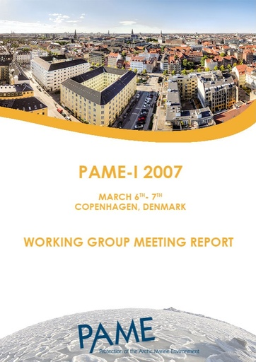 PAME I 2007 Meeting Report
