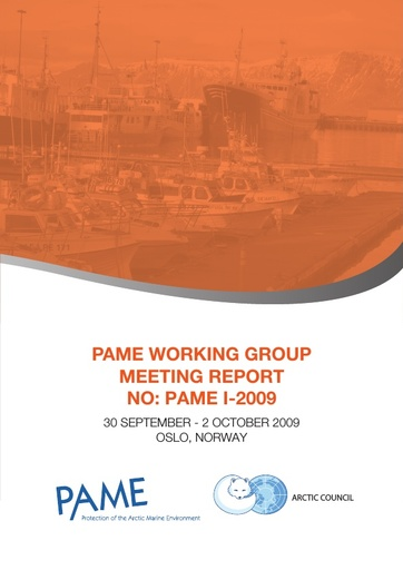 PAME I 2009 Meeting report