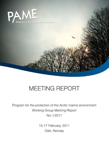 PAME I 2011 Meeting report