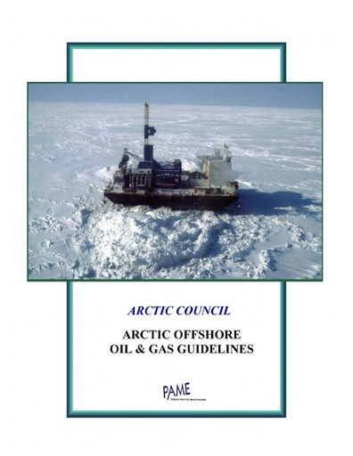 Arctic Offshore Oil and Gas Guidelines 2002