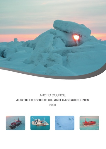 Arctic Offshore Oil and Gas Guidelines 2009