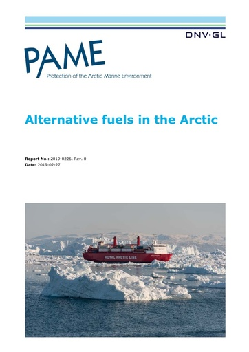 Report on the environmental, economic, technical and practical aspects of the use by ships in the Arctic of alternative fuels