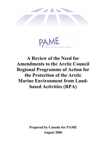 A Review of the need for Amendments to the Arctic Council Regional Programme of Action for the Protection of the Arctic Marine Environment from Landbased Activities (RPA)