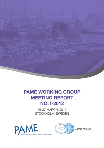 PAME I 2012 Meeting report