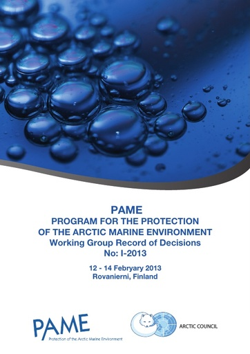 PAME I 2013 Meeting report