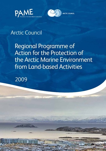 Regional Programme of Action for the Protection of the Arctic Marine Environment from Land based Activities