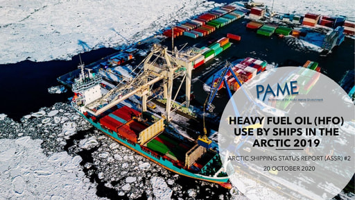 Arctic Shipping Report #2: Heavy Fuel Oil (HFO) Use by Ships in the Arctic 2019