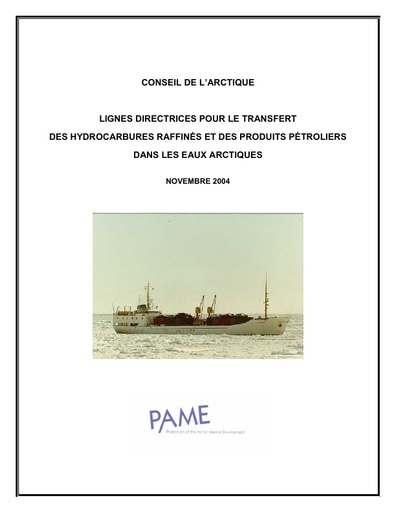 Guidelines for Transfer of Refined Oil and Oil Products in Arctic Waters (TROOPS) - 2002 - French