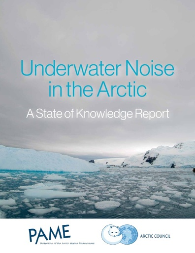 Underwater Noise in the Arctic: A State of Knowledge report